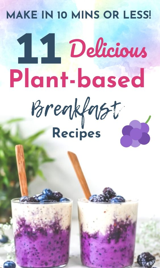 quick-plant-based-breakfast-ideas