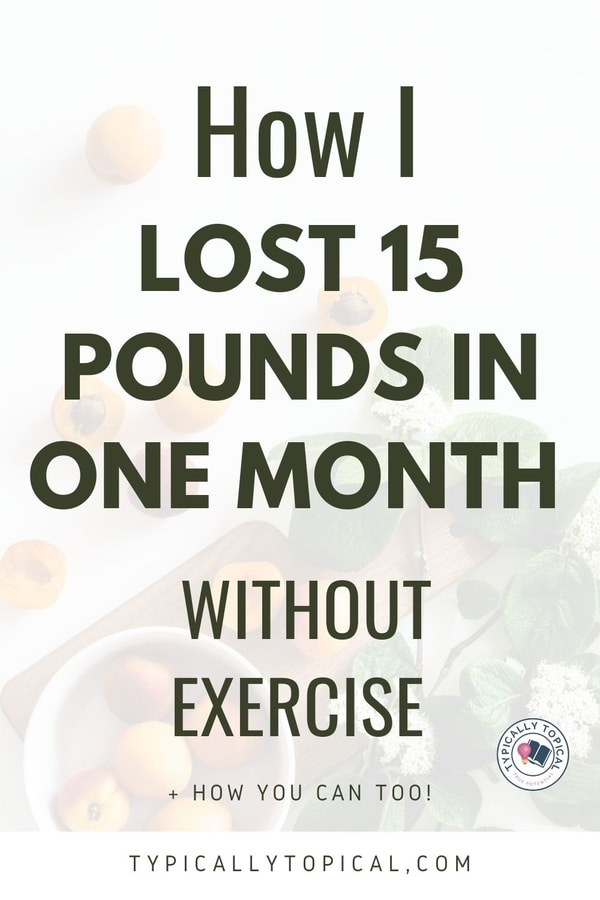 how-to-lose-15-pounds-in-one-month