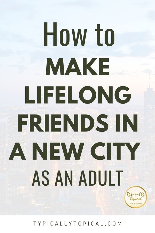 how-to-make-friends-in-a-new-city