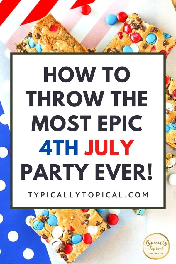 how-to-throw-the-best-4th-july-party-ever