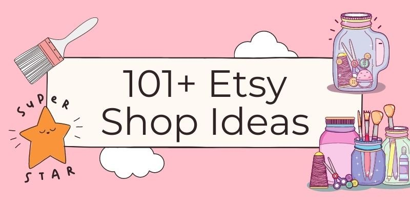 101 etsy shop ideas to start a craft business, pink background with craft supplies